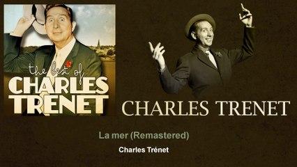 Charles Trenet - La mer - Remastered