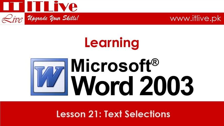21 - Text Selections in Word 2003 (Urdu / Hindi)