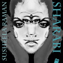 "Susheela Raman  - ""Sharabi (Alcoholic)"" [""Queen Between"" - 2014]"