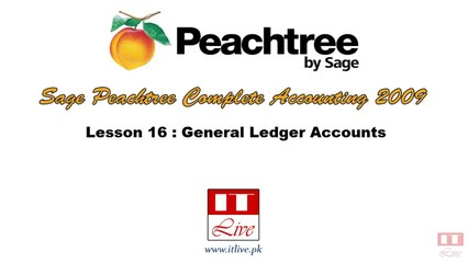 16 - General Ledger Concepts & Entries in Peachtree 2009 (Urdu / Hindi)