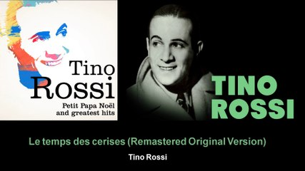 Tino Rossi - Le temps des cerises