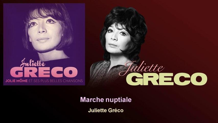 Juliette Gréco - Marche nuptiale