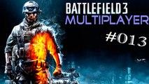 #13 Let's Play: Battlefield 3 - Teheran-Schnellstraße | Rush (Multiplayer) [Deutsch | FullHD]