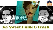 Billie Holiday & Louis Armstrong - My Sweet Hunk O'Trash (HD) Officiel Seniors Musik