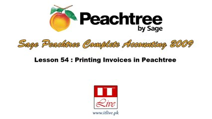 54 - Printing Invoices in Peachtree 2009 (Urdu / Hindi)