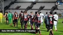 Date OM-Nice : l'OM crie à l'injustice