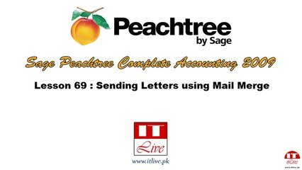 69 - Sending Letters using Mail Merge in Peachtree 2009 (Urdu / Hindi)