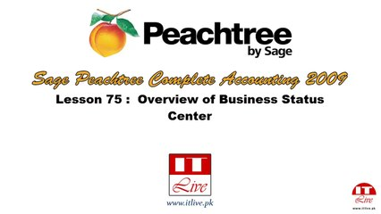 75 - Overview of Business Status Center in Peachtree 2009 (Urdu / Hindi)