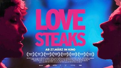 Love Steaks   Offizieller Trailer ᴴᴰ