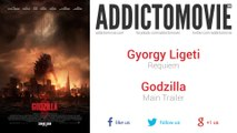 Godzilla - Main Trailer Music #2 (Gyorgy Ligeti - Requiem)
