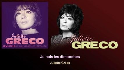 Juliette Gréco - Je hais les dimanches