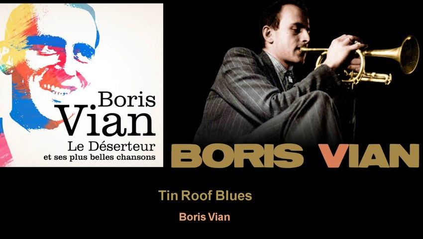 Boris Vian - Tin Roof Blues