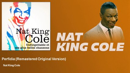 Nat King Cole - Perfidia