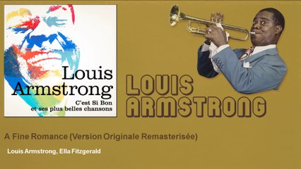 Louis Armstrong, Ella Fitzgerald - A Fine Romance