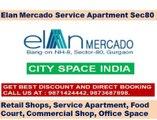 Elan Mercado[]9871424442[]service apartment//retail shops gurgaon