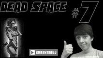 *[Znikający napletek]* Dead Space odc 7: [PAMIĘTAJ OCENIĆ] Zagrajmy w (Lets play)