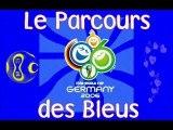 Parcours des Bleus CDM 2006