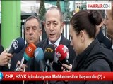CHP, HSYK için Anayasa Mahkemesi'ne başvurdu (2) -