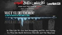 What If You Died Tomorrow - by Sheikh Feiz Muhammed and Sheikh Haitham Al-Haddad [HD]