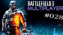 #28 Let's Play: Battlefield 3 - Markaz-Monolith | Plünderer (Multiplayer) [Deutsch | FullHD]