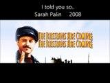 The Russians are coming! The Russians are coming! Sarah Palin 2008