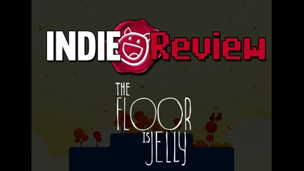 Indie Review - The Floor is Jelly