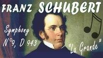 Franz Schubert - SCHUBERT SYMPHONY NO  9, D 943 LA GRANDE