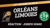 Réaction de Joseph Gomis - J21 - Orléans reçoit le CSP Limoges