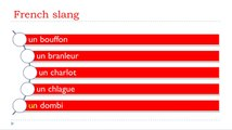 Learn French slang # How to say = A stupid man