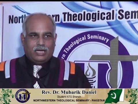 Rev.Dr.Mubarik Daniel comments for Northwestern Theological Seminary - Pakistan – Recorded by Bishop.Dr.Jefferson Tasleem Ghauri www.reachtovision.com