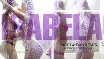 Isabela - Isabela - (Righi & Dan Remix) (Official Videoclip)