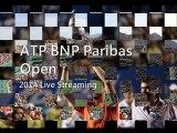 watch BNP Paribas Open Tennis 2014 tennis mens final live online