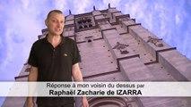 Réponse à mon voisin du dessous - Raphaël Zacharie de IZARRA