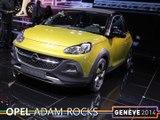 L'Opel Adam Rock en direct du salon auto Genève 2014