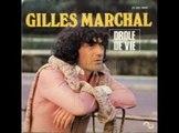 Gilles Marchal Drôle de vie