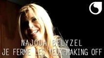 Najoua Belyzel - Je ferme les yeux (Clip Officiel ) - Making Off