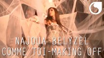 Najoua Belyzel - Comme toi ( Clip officiel ) - Making Off