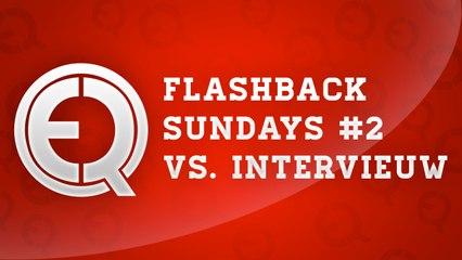 Flash back sunday episode 2  - eQ vs. Intervieuw EUESports