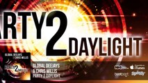 Global Deejays & Chris Willis - Party 2 Daylight (Official Audio)