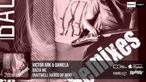 Victor Ark & Daniela - Bacia Me (Remix) Official Audio