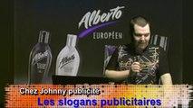 Chez Johnny Publicité - Épisode 33 - Slogans publicitaires