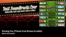 Movie Orchestra - Kissing You - Theme from Romeo & Juliet