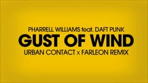 Pharrell Williams (feat. Daft Punk) - Gust Of Wind (Urban Contact x Farleon Remix)