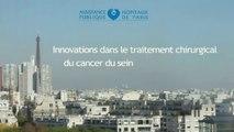 Innovations dans le traitement chirurgical du cancer du sein (HEGP)