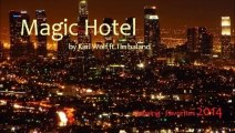 Magic Hotel by Karl Wolf ft. Timbaland (R&B - Favorites)