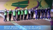 Présentation, 4ème étape du Super 16, Sport Boules, Lyon Sport Métropole 2014
