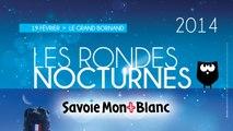Les Rondes Nocturnes Savoie Mont-Blanc 2014 - Grand-Bornand