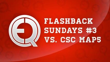 Flash back sunday episode 3  - eQ vs. CsC map5