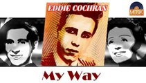 Eddie Cochran - My Way (HD) Officiel Seniors Musik
