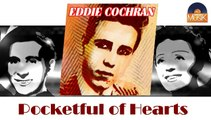 Eddie Cochran - Pocketful of Hearts (HD) Officiel Seniors Musik